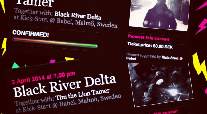 Concert Confirmed: Black River Delta & Tim The Lion Tamer at KICK-START, Babel