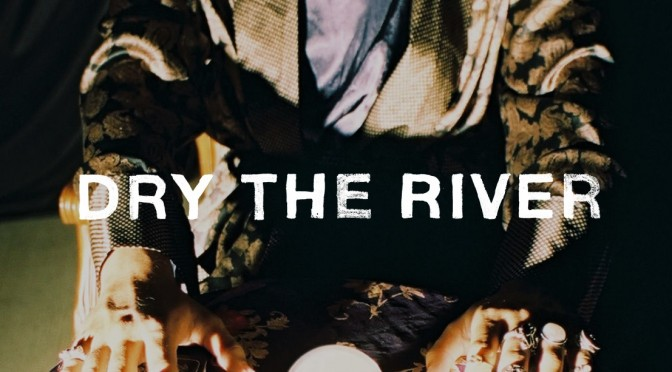 Don't miss: Dry The River in Malmö, Sweden